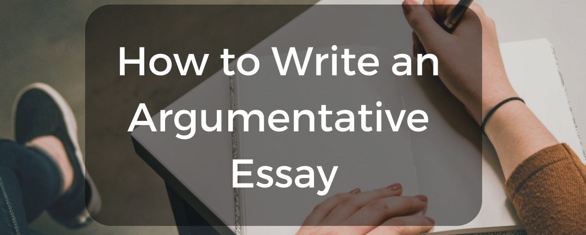 Argumentative Essay Writing